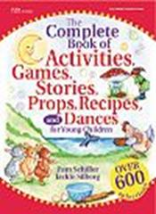 The Complete Book of Activities, Games, Stories, Props, Recipes and Dances