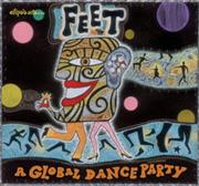 Feet - A Global Dance Party